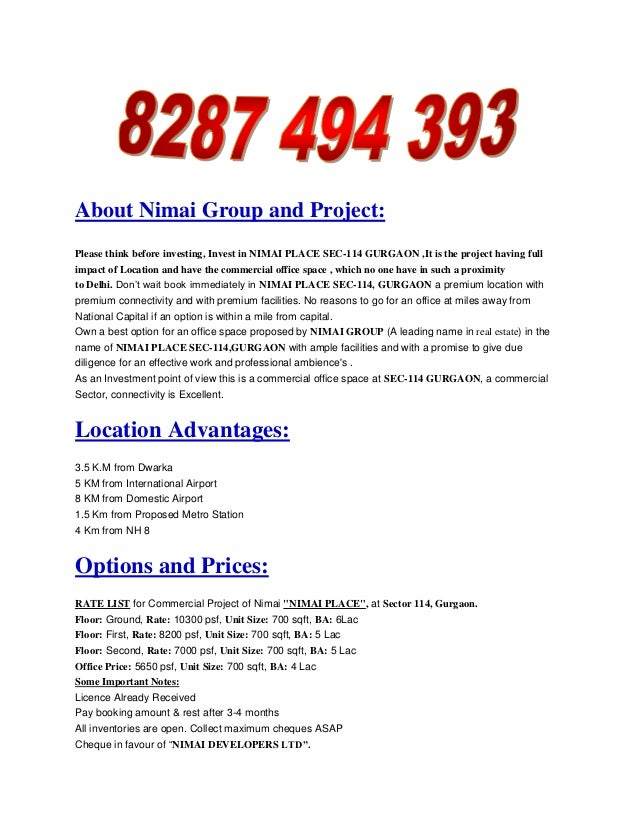 About Nimai Group and Project:Please think before investing, Invest in NIMAI PLACE SEC-114 GURGAON ,It is the project havi...