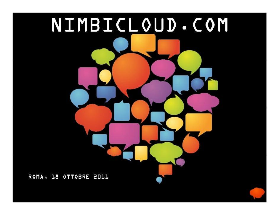 NIMBICLOUD.COMROMA, 18 OTTOBRE 2011