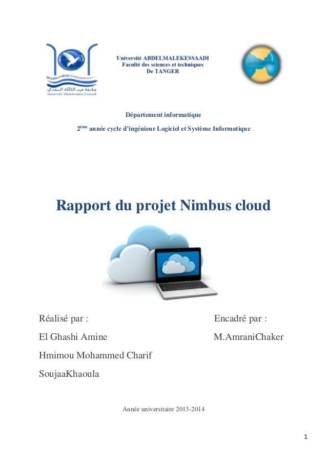 1 Département informatique 2ème année cycle d'ingénieur Logiciel et Système Informatique Rapport du projet Nimbus cloud Ré...