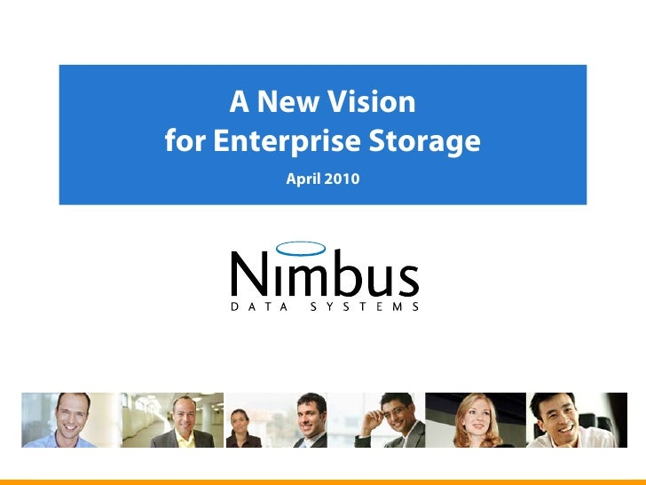 A New Vision     for Enterprise Storage             April 2010     1