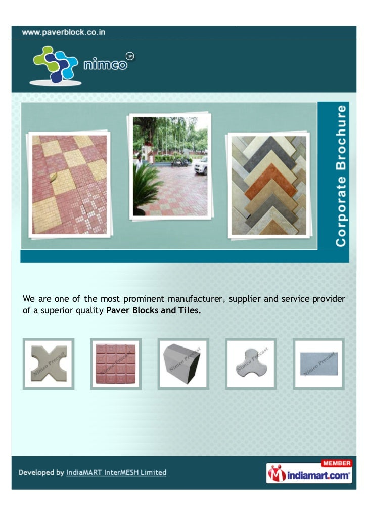 We are one of the most prominent manufacturer, supplier and service providerof a superior quality Paver Blocks and Tiles.