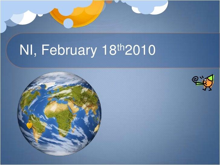 NI, February 18th2010<br />
