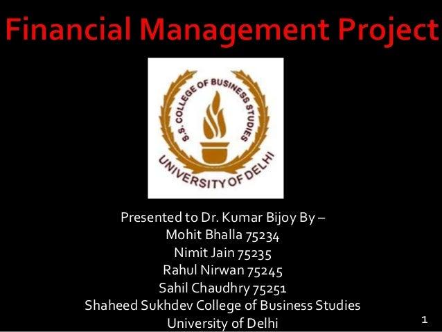 Presented to Dr. Kumar Bijoy By – Mohit Bhalla 75234 Nimit Jain 75235 Rahul Nirwan 75245 Sahil Chaudhry 75251 Shaheed Sukh...