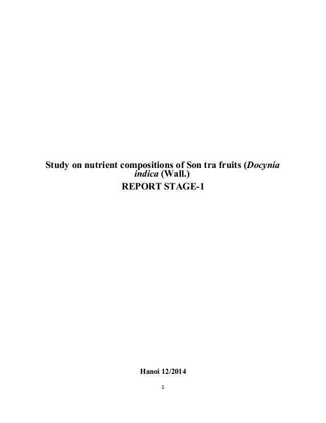Study on nutrient compositions of Son tra fruits (Docynia indica (Wall.) REPORT STAGE-1 Hanoi 12/2014 1
