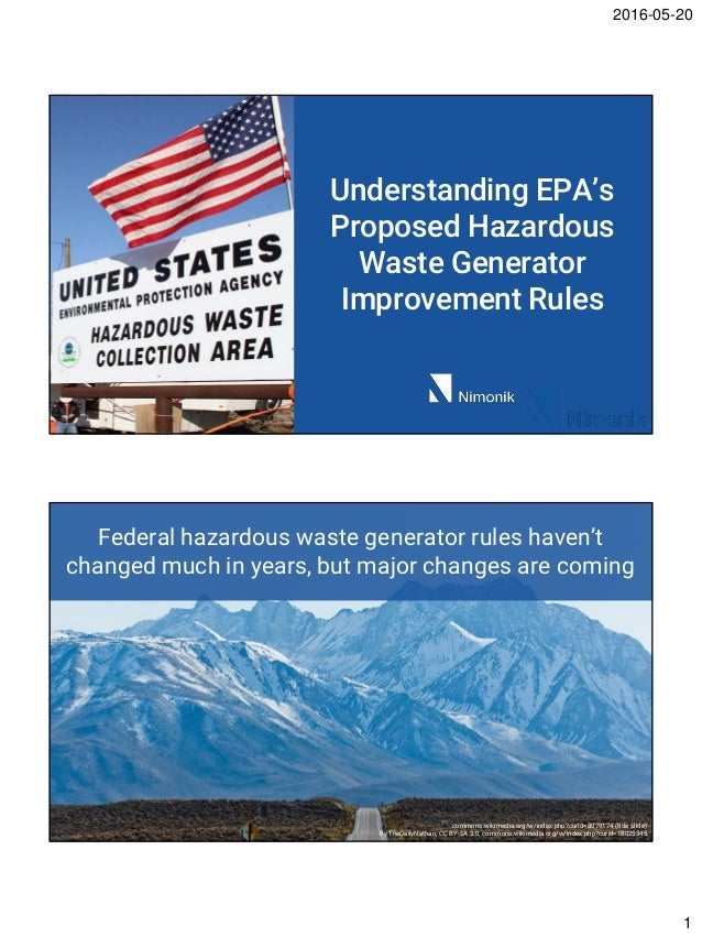 2016-05-20 1 Understanding EPA's Proposed Hazardous Waste Generator Improvement Rules Federal hazardous waste generator ru...