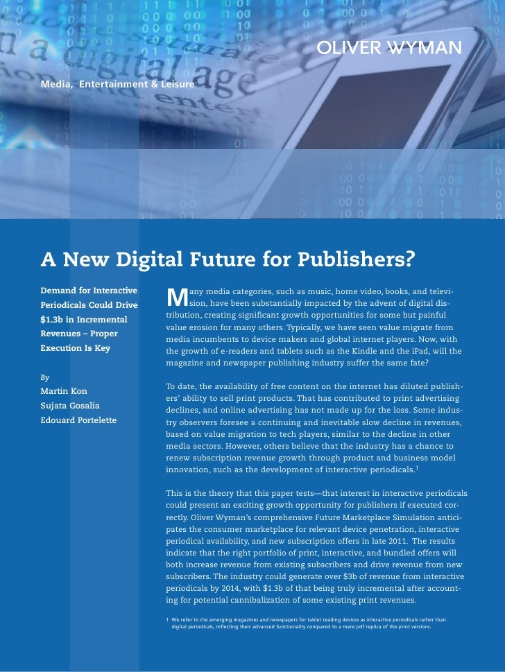 Media, Entertainment & Leisure     A New Digital Future for Publishers?                           M Demand for Interactive...