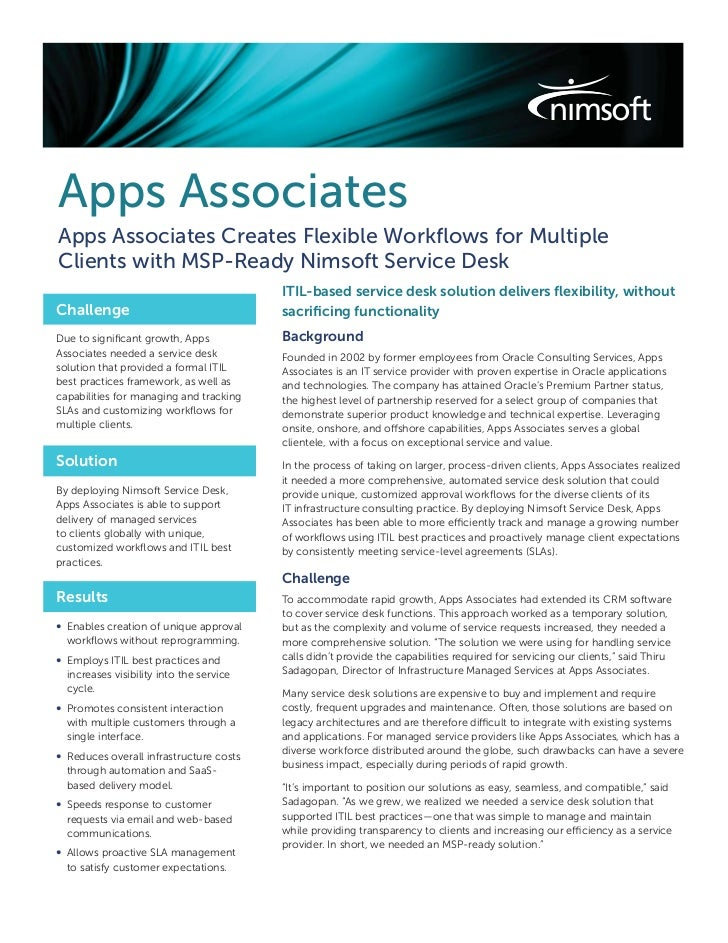 Apps AssociatesApps Associates Creates Flexible Workflows for MultipleClients with MSP-Ready Nimsoft Service Desk          ...