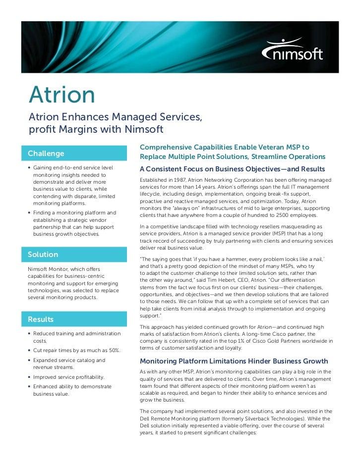 AtrionAtrion Enhances Managed Services,profit Margins with Nimsoft                                        Comprehensive Cap...