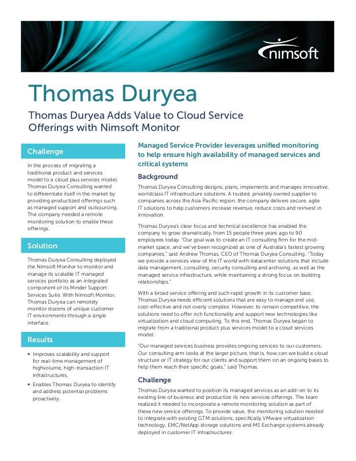 Thomas DuryeaThomas Duryea Adds Value to Cloud ServiceOfferings with Nimsoft Monitor                                      ...