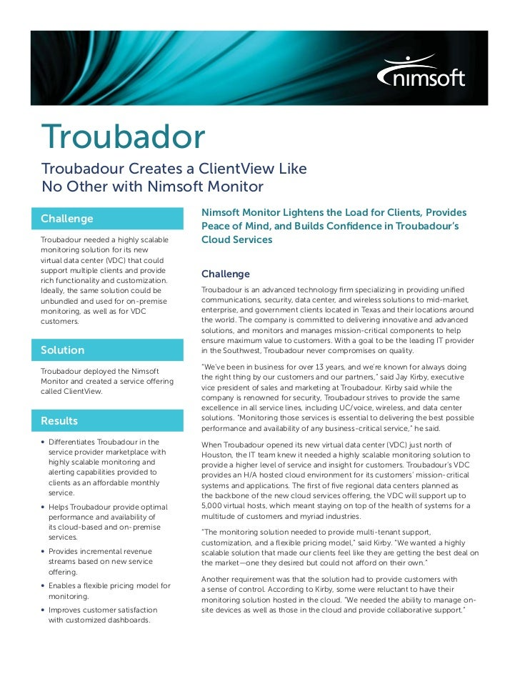 TroubadorTroubadour Creates a ClientView LikeNo Other with Nimsoft Monitor                                         Nimsoft...