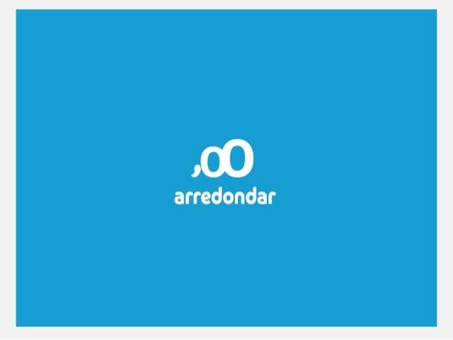 O que é Arredondar?