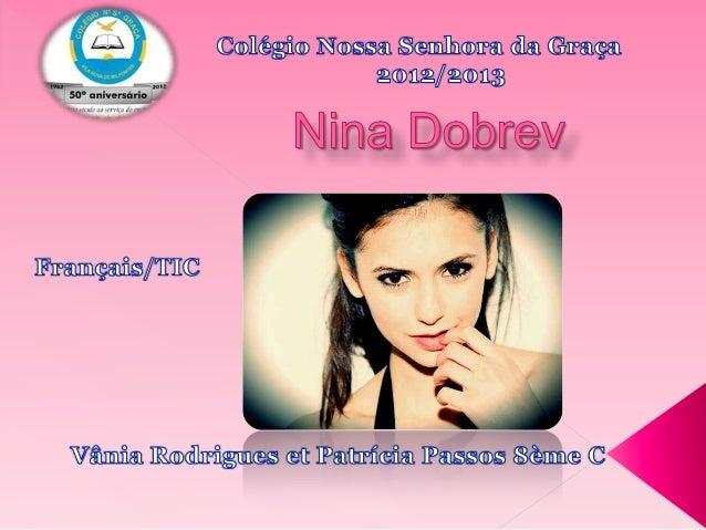 https://www.google.pt/search?hl=pt- PT&site=imghp&tbm=isch&source=hp&biw=1024&bih=667&q=Nina+Do brev&oq=Nina+Dobrev&gs_l=i...