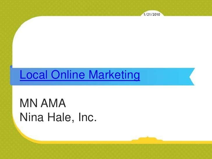 Local Online MarketingMN AMANina Hale, Inc.<br />