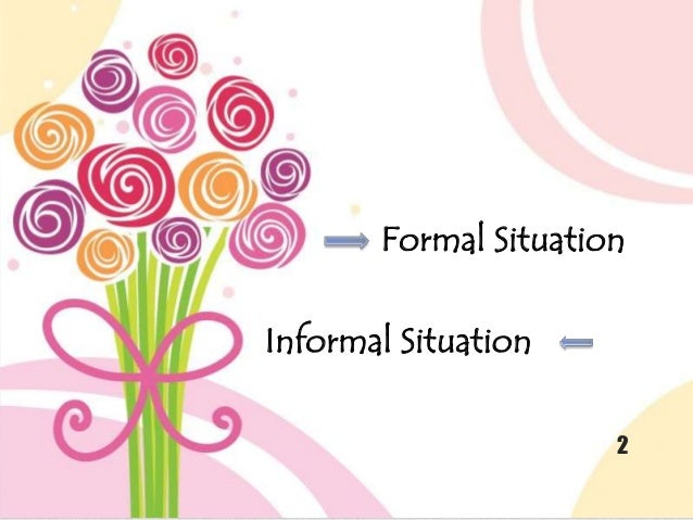 Expression of greeting and leave taking 2 formal situation informal situation m4hsunfo