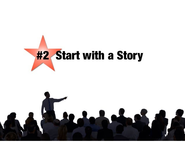 #2 Start with a Story
