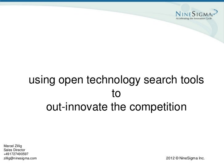 using open technology search tools                               to                  out-innovate the competitionMarcel Zi...