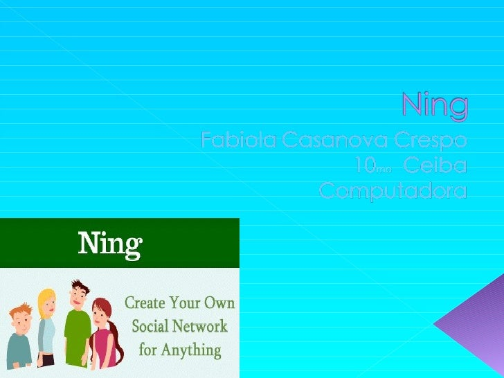 Ning Slide 1