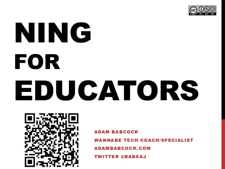 Ning for Educators presentation at DeICE Engage by Adam Babcock