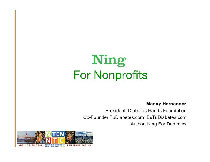 For Nonprofits                                           Manny Hernandez          President, Diabetes Hands Foundation  Co-...