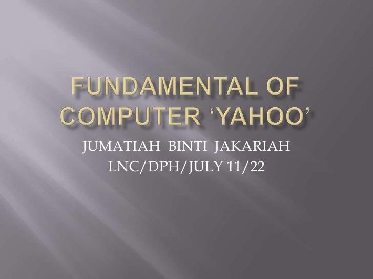 JUMATIAH BINTI JAKARIAH   LNC/DPH/JULY 11/22