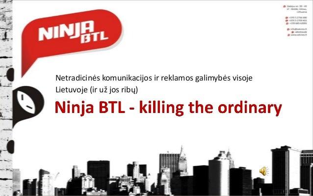 Netradicinės komunikacijos ir reklamos galimybės visoje Lietuvoje (ir už jos ribų)