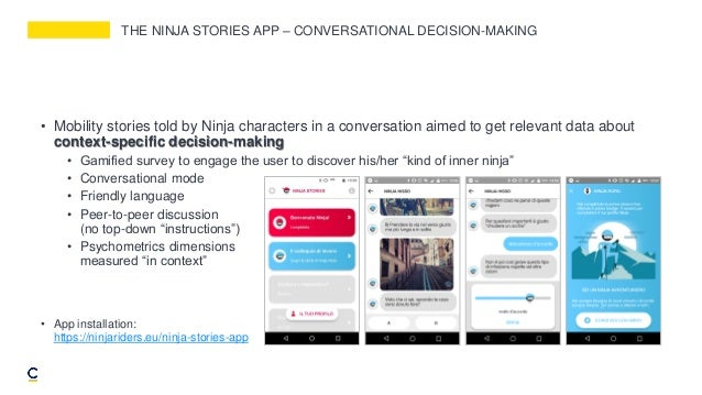 THE NINJA STORIES APP – CONVERSATIONAL DECISION-MAKING • Mobility stories told by Ninja characters in a conversation aimed...