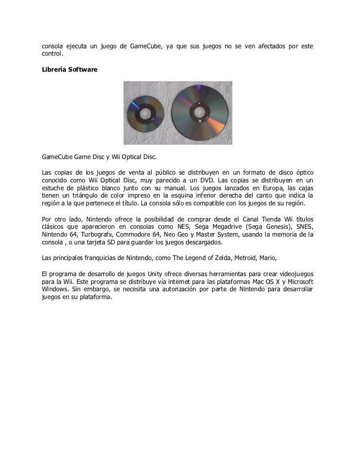 consola ejecuta un juego de GameCube, ya que sus juegos no se ven afectados por estecontrol.Librería SoftwareGameCube Game...