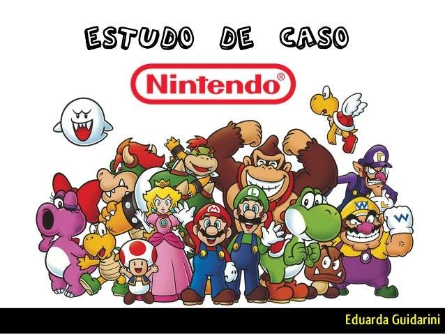 ESTUDO DE CASO Eduarda Guidarini