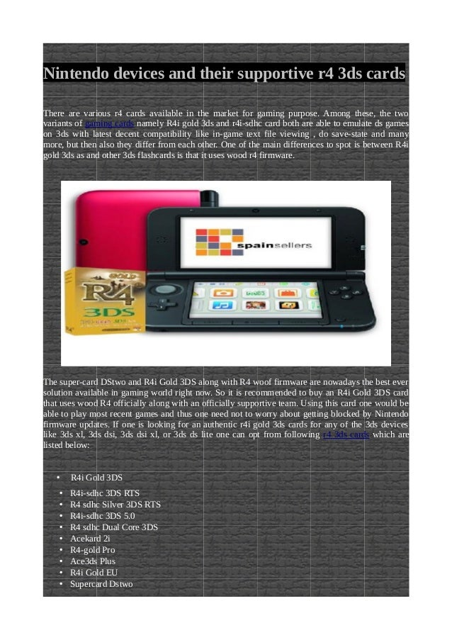 Nintendo devices and their supportive r4 3ds cards