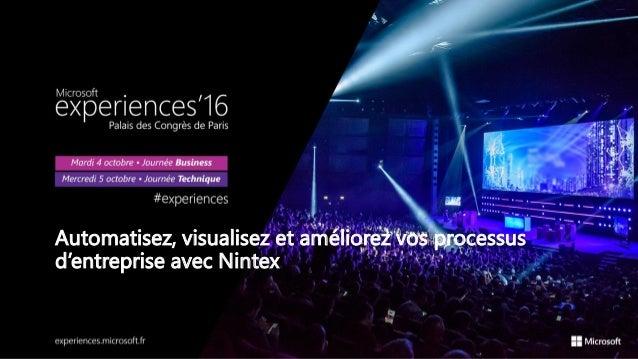 Automatisez, visualisez et améliorez vos processus d'entreprise avec Nintex