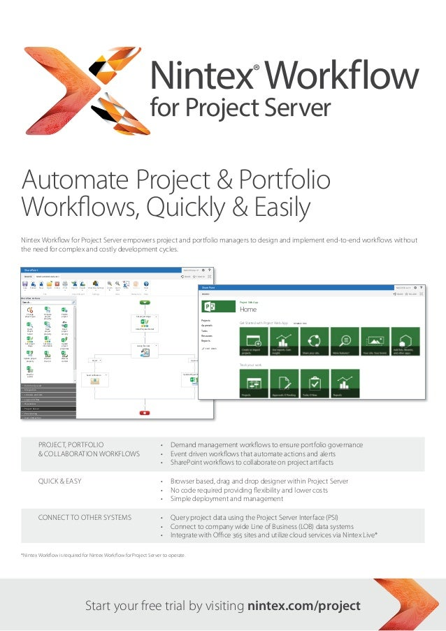 Nintex Workflow for Project Server empowers project and portfolio managers to design and implement end-to-end workflows wi...