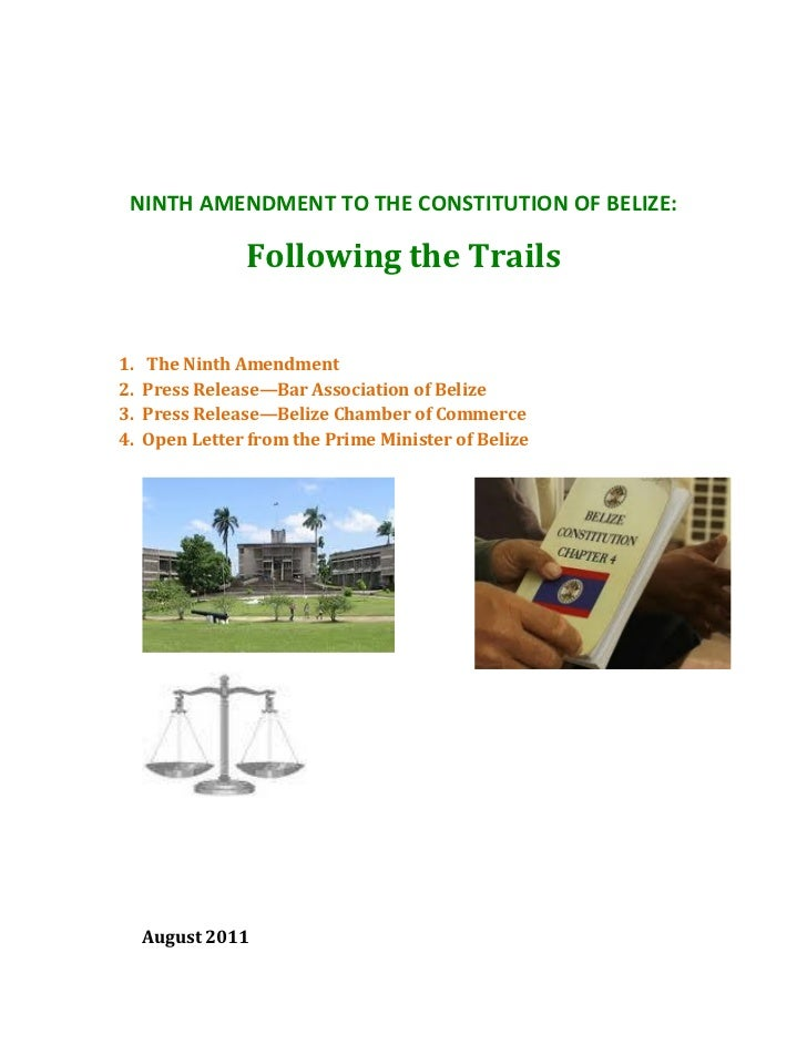 NINTH AMENDMENT TO THE CONSTITUTION OF BELIZE:                 Following the Trails1.   The Ninth Amendment2.   Press Rele...
