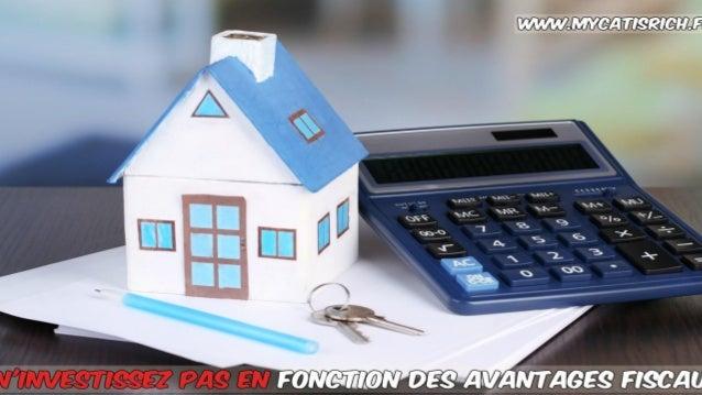 Raisons pour lesquelles il ne faut jamais faire un investissement locatif en fonction des avantages fiscaux www.mycatisric...