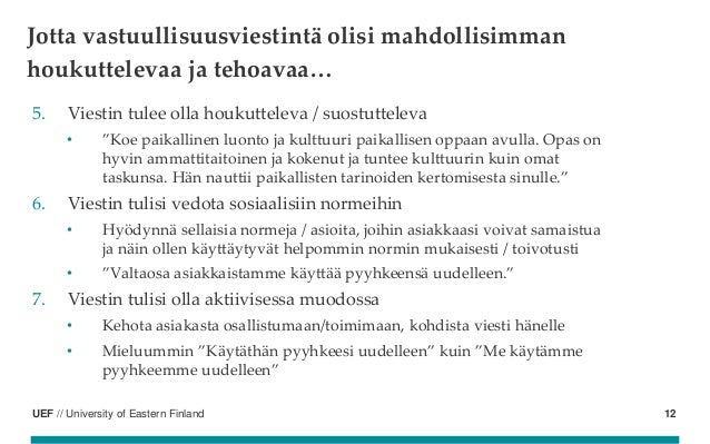 """UEF // University of Eastern Finland 5. Viestin tulee olla houkutteleva / suostutteleva • """"Koe paikallinen luonto ja kultt..."""