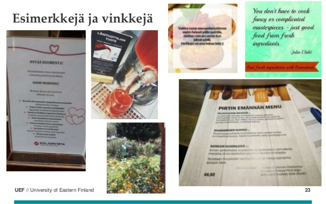 UEF // University of Eastern Finland Esimerkkejä ja vinkkejä 23