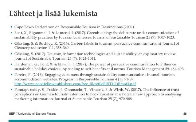 UEF // University of Eastern Finland Lähteet ja lisää lukemista • Cape Town Declaration on Responsible Tourism in Destinat...