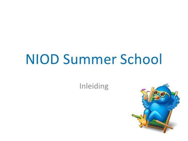 NIOD Summer School        Inleiding
