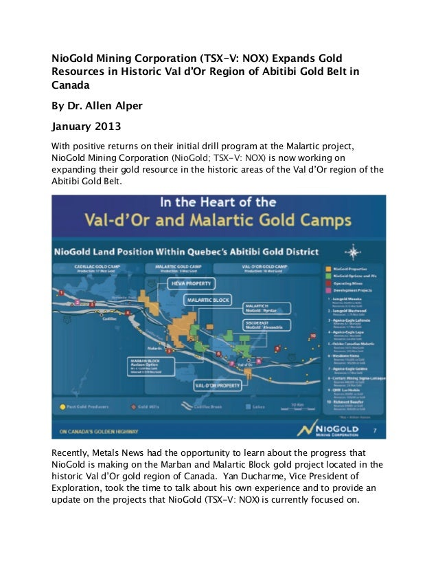 NioGold Mining Corporation (TSX-V: NOX) Expands GoldResources in Historic Val d'Or Region of Abitibi Gold Belt inCanadaBy ...