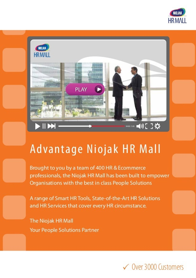 Over3000Customers Advantage Niojak HR Mall Brought to you by a team of 400 HR & Ecommerce professionals, the Niojak HR Ma...