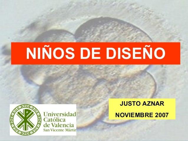 1 NIÑOS DE DISEÑO JUSTO AZNAR NOVIEMBRE 2007