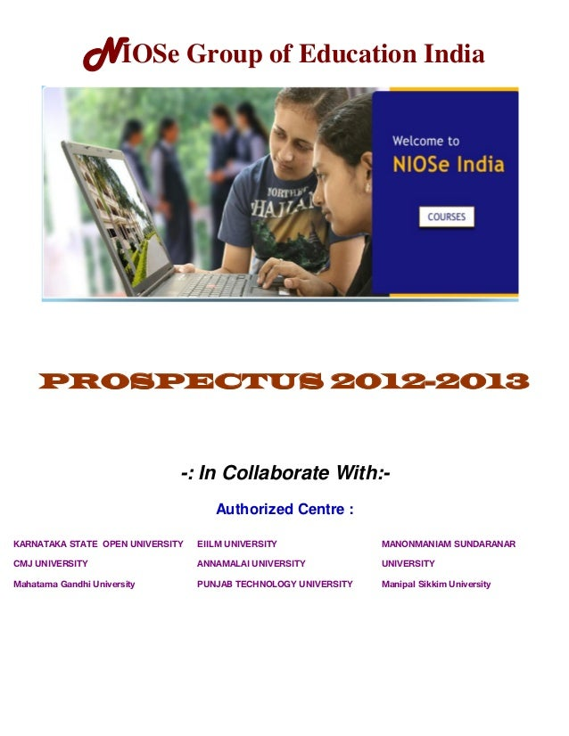 NIOSe Group of Education India     PROSPECTUS 2012-2013                              -: In Collaborate With:-             ...