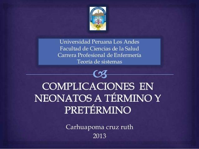 Carhuapoma cruz ruth 2013 Universidad Peruana Los Andes Facultad de Ciencias de la Salud Carrera Profesional de Enfermería...