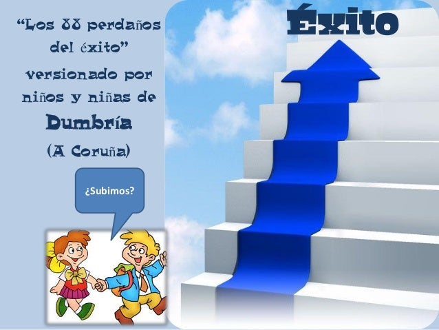 """Éxito""""Los 88 perdaños del éxito"""" versionado por niños y niñas de Dumbría (A Coruña) ¿Subimos?"""