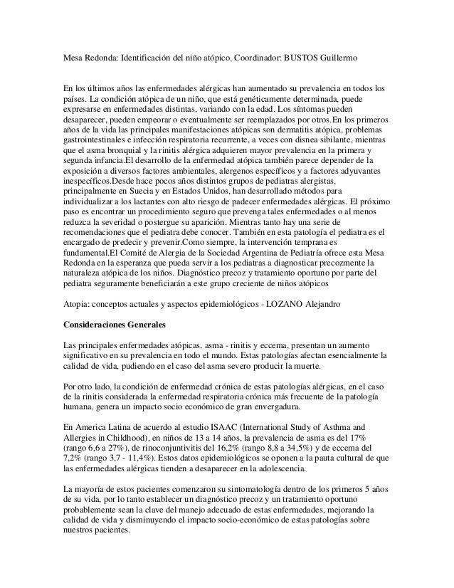 Mesa Redonda: Identificación del niño atópico. Coordinador: BUSTOS Guillermo En los últimos años las enfermedades alérgica...