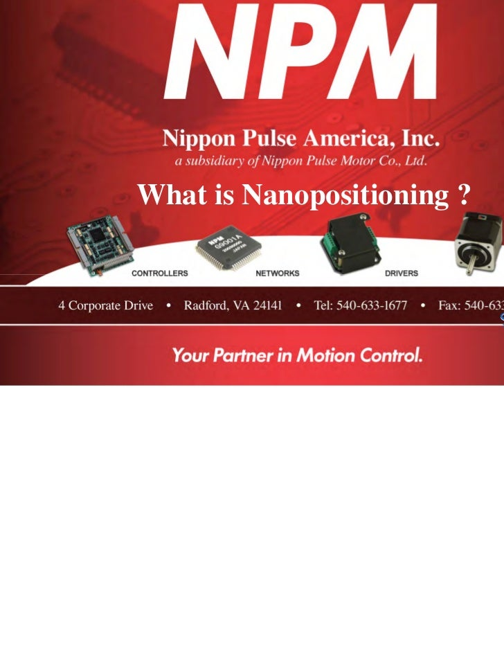 What is Nanopositioning ?                            Sold & Serviced By:                                                  ...