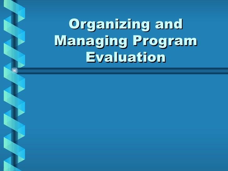 Organizing and Managing Program Evaluation