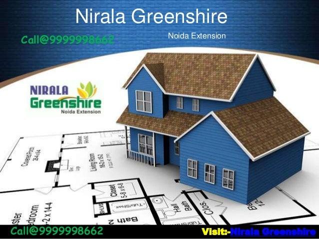 Nirala GreenshireNoida ExtensionVisit:-Nirala GreenshireCall@9999998662Call@9999998662