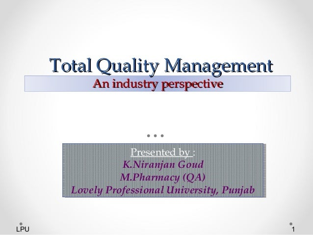 total quality management samsung Thus, the total quality management (tqm) approach was born all in similar to the six sigma improvement process, tqm ensures long-term success by enforcing all-encompassing internal guidelines and process standards to reduce errors.