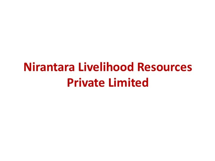 Nirantara Livelihood Resources        Private Limited