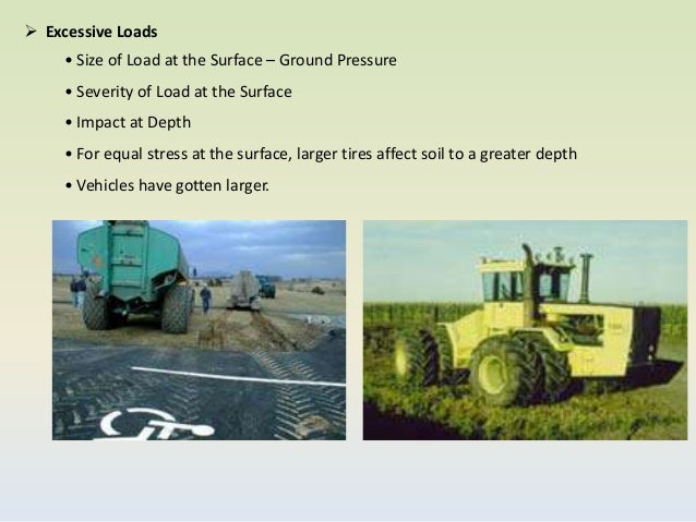 Soil compaction due to farm machinery for Soil compaction